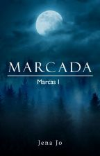 Marcada  by yourjo99