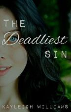 The Deadliest Sin by itsfunpretending