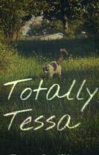 Totally Tessa by TessRebellious