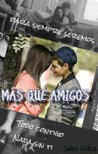 Mas que amigos by SairaMusita