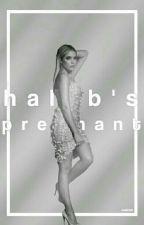 Haleb's Pregnant ✔ by mai_boss23
