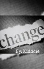 Change (4th) by itsCieraa