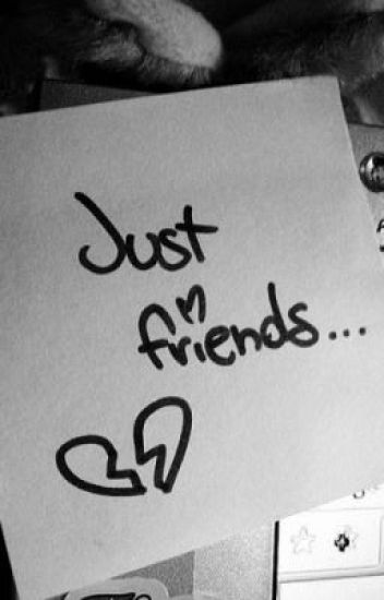 Moving Past 'JUST FRIENDS'