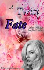 A Twist of Fate ~Inlove With My Bestfriend Series~ |REVISING| by PrincessManice