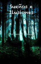 Sueños e Ilusiones by Samuel547