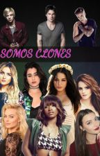 Somos Clones by jenni-love