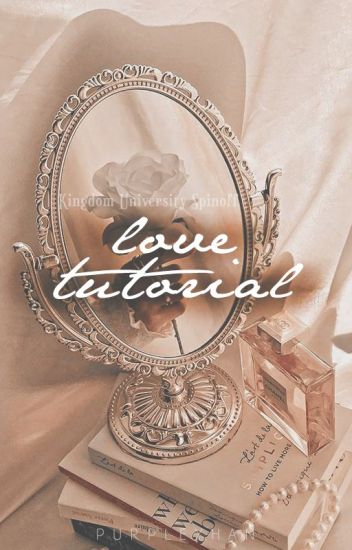 Love Tutorial (Kingdom University, spinoff)