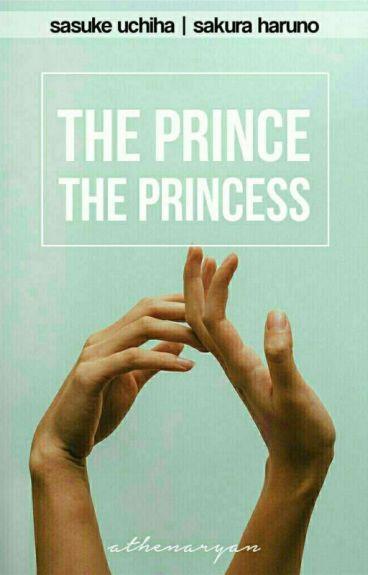 The Prince and The Princess ❌ SasuSaku