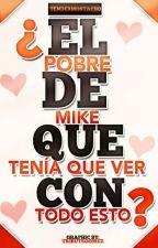 ¿El pobre de Mike qué tenía que ver con todo esto? ;-1  by tendermostacho
