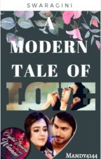 Swaragini- A Modern Tale of Love by Mandy4144