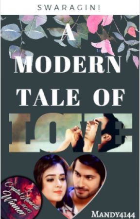 Swaragini- A Modern Tale of Love by Mandy4144