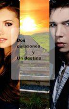 Dos corazones y un Destino. by amy-sister
