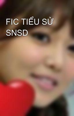 FIC TIỂU SỬ SNSD