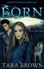 Born (Libro Original) by Bxlixbxr27
