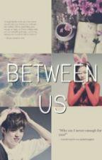 Between Us by odettazinc