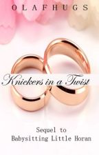 Knickers in A Twist (sequel) by OlafHugs