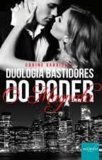 Duologia Bastidores do Poder -O MAGNATA 1livro by Carine2020