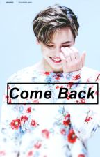 COME BACK /Vernon/ by yerilover__