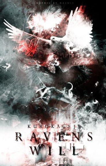 Raven's Will by KurokageJS
