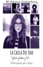 La Chica Del Bar (Julian Jordan & Tu) by Adriana_Dobbenberg
