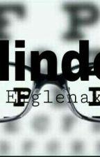 Blinded by Eilegnaxx