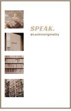 Speak//Larry Stylinson by LackInOriginality