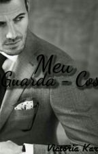 Meu Guarda - Costa - #Wattys2016  by karoline097