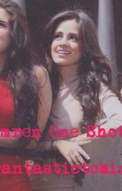 Anytime, Lolo-a Camren one shot by lovelololove