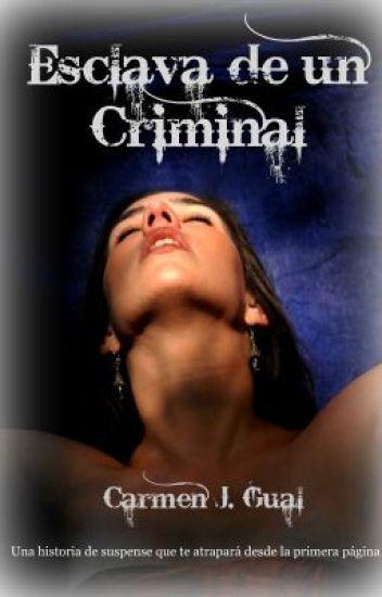Esclava de un Criminal [Borrador]