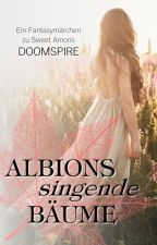 Albions singende Bäume [AS] by MajaFeuerkind