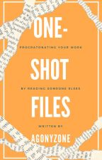 One Shot Files by AGONYZONE