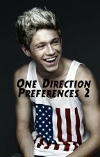 One Direction Preferences 2 by AuroraGrace