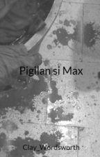 Pigilan si Max by Clay_Wordsworth