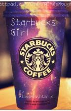 Starbucks Girl (A Niall Horan Fanfiction.) by AimeeHoughton_x