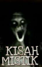 KISAH MISTIK by DaylaLala