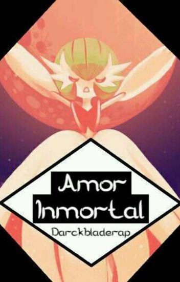 ..Amor Inmortal..