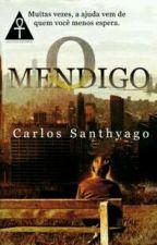 O Mendigo (degustação) by CSanthyago