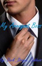 My Arrogant Boss (ManxMan) by Dark_Dragon_Goddess
