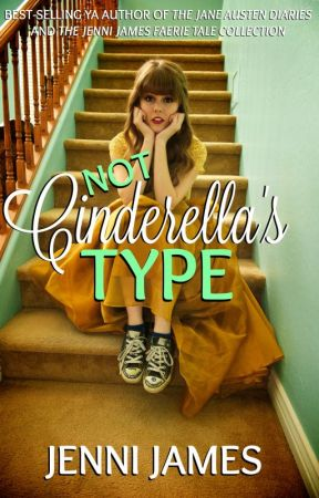 Not Cinderella's Type by JenniJames
