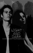 Light And Dark Book 1 by Qxeen_Nyah_Modern