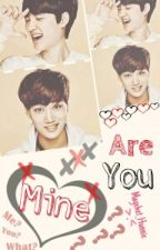 Are You Mine? [PT/BR] [One-Shot] by Mayehet