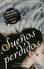 Sueños Perdidos by Luxen_Herondale_A