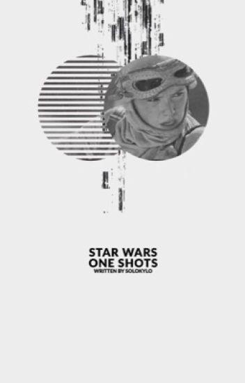 Star Wars One Shots