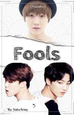 Fools by YuleeArmy