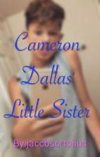 Cameron Dallas' Little Sister by jaccbsortoiius