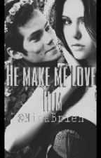He make me love him ♡(SK) by NinaBrien