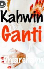Kahwin Ganti by dhiarehayna