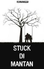 [1] Stuck Di Mantan by KuinAnggi
