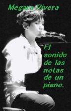 El sonido de las notas de un piano (ChanBaek) Twoshot by Angelica-Megara