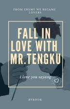 [C]FALL IN LOVE WITH MR.TENGKU by r_vkook
